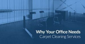 why your office needs carpet cleaning services